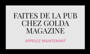Faire de la pub GOLDA MAGAZINE